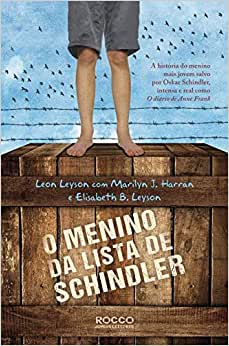 O menino da lista de Schindler - Leon Leyson , Marilyn J. Harran , Elisabeth B. Leyson - Comenta